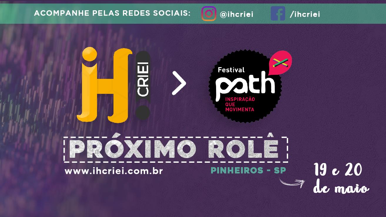 FESTIVAL PATH 2018: TURBILHÃO DE IDEIAS PRA COMPARTILHAR